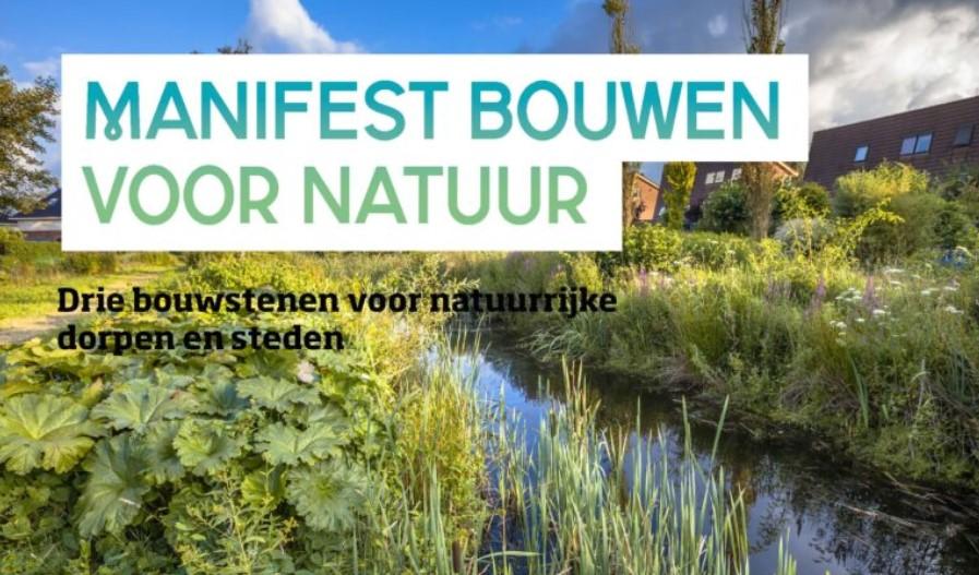 Onderteken ook het Manifest Bouwen voor Natuur